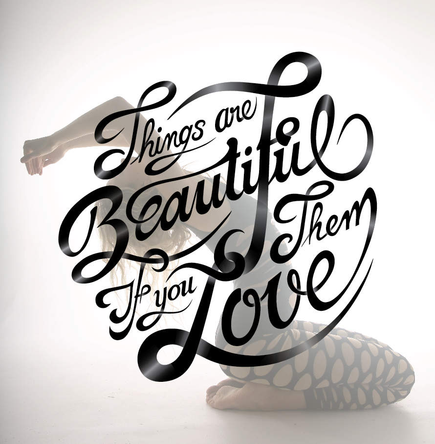 Things are Beautiful if you Love them - image 8 - student project