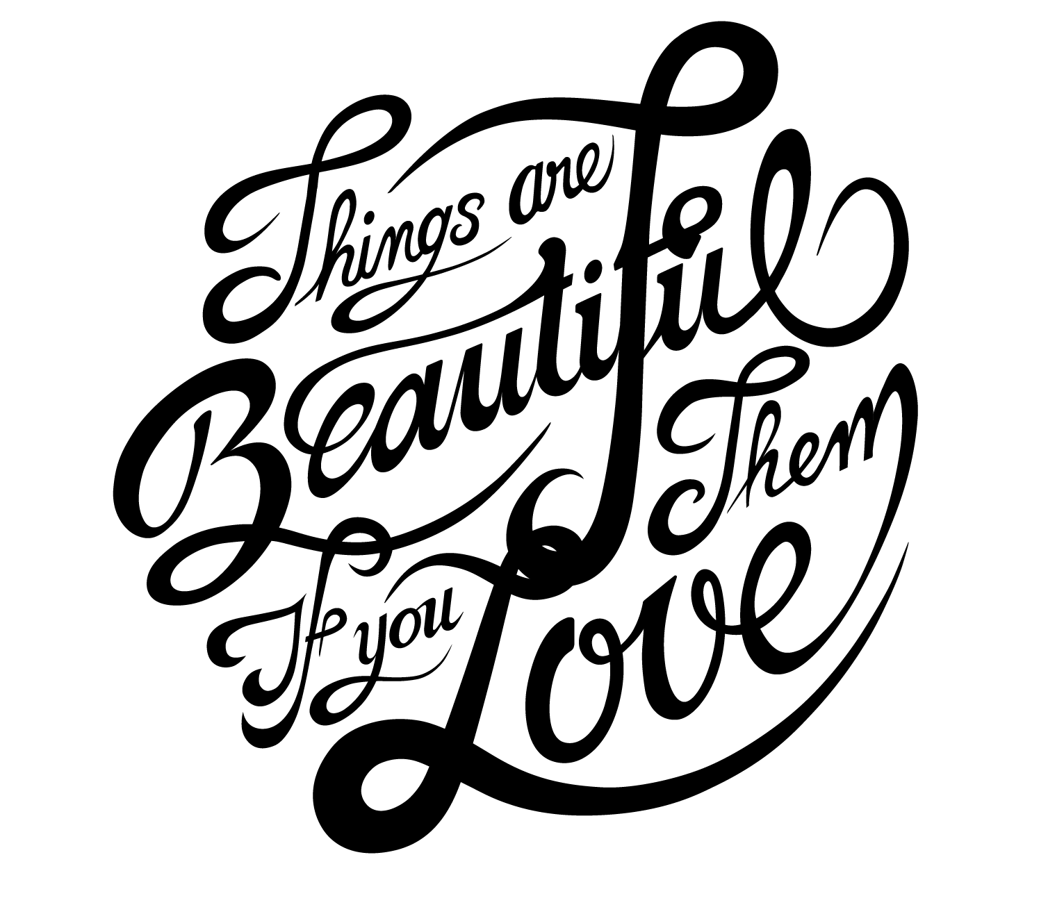 Things are Beautiful if you Love them - image 5 - student project