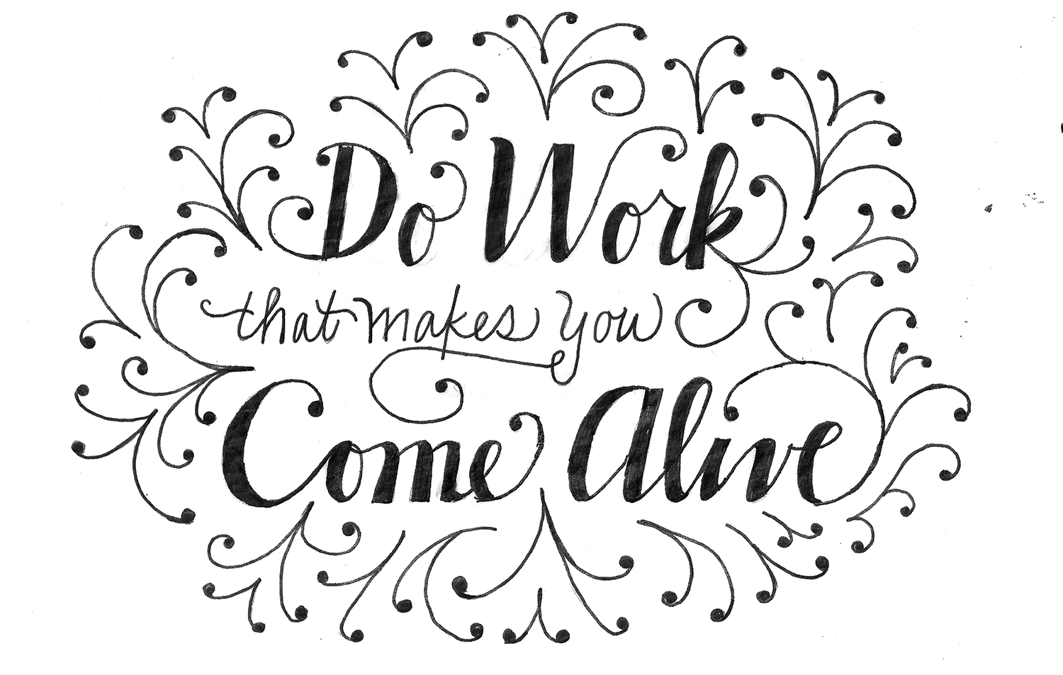 Work that makes you come alive - image 3 - student project