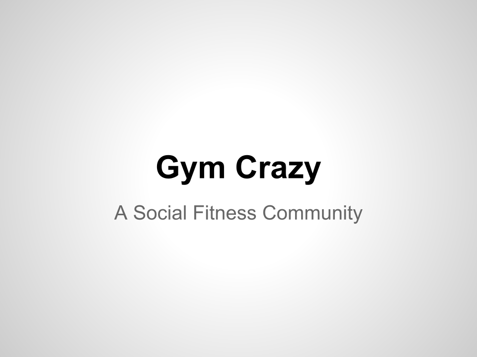 Gym Crazy - image 1 - student project