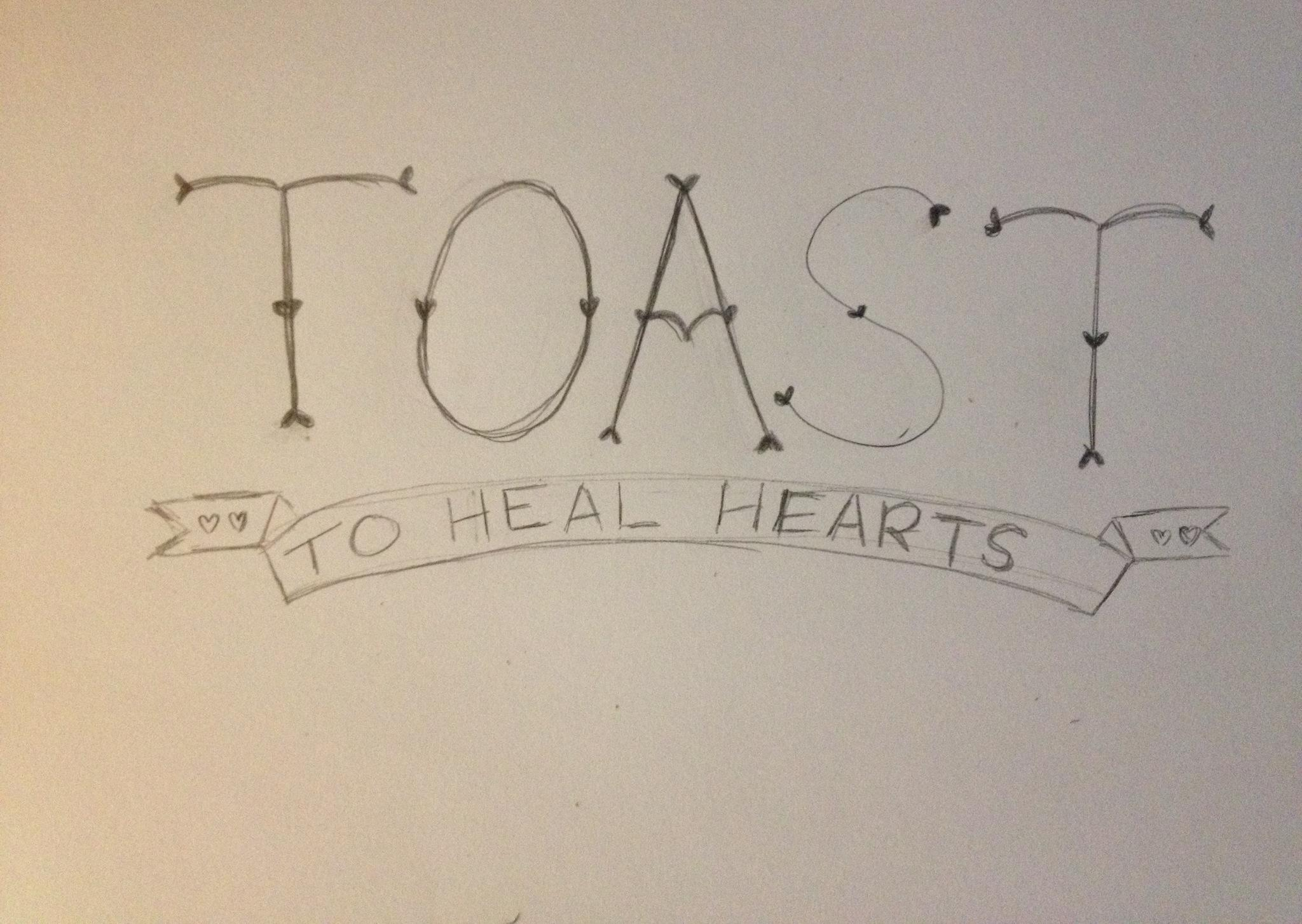 Toast to Heal Hearts - image 1 - student project