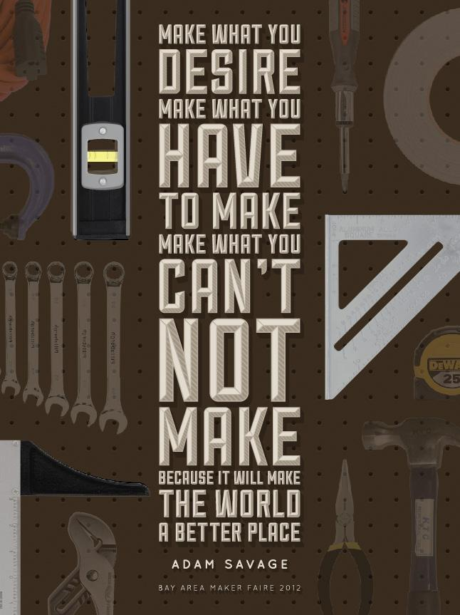 """Adam Savage - """"Why We Make"""" - image 6 - student project"""