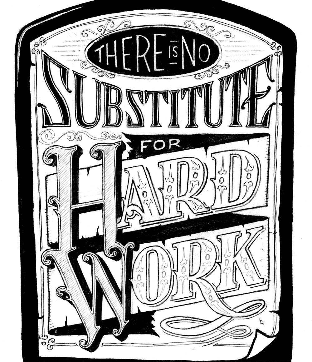 There is No Substitute for Hard Work - image 12 - student project
