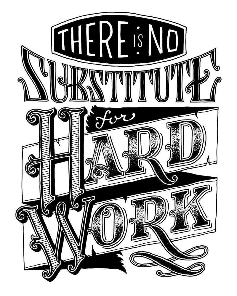 There is No Substitute for Hard Work - image 17 - student project