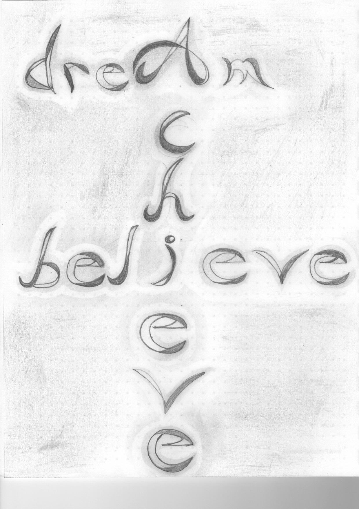 Dream.Believe.Achieve. - image 2 - student project