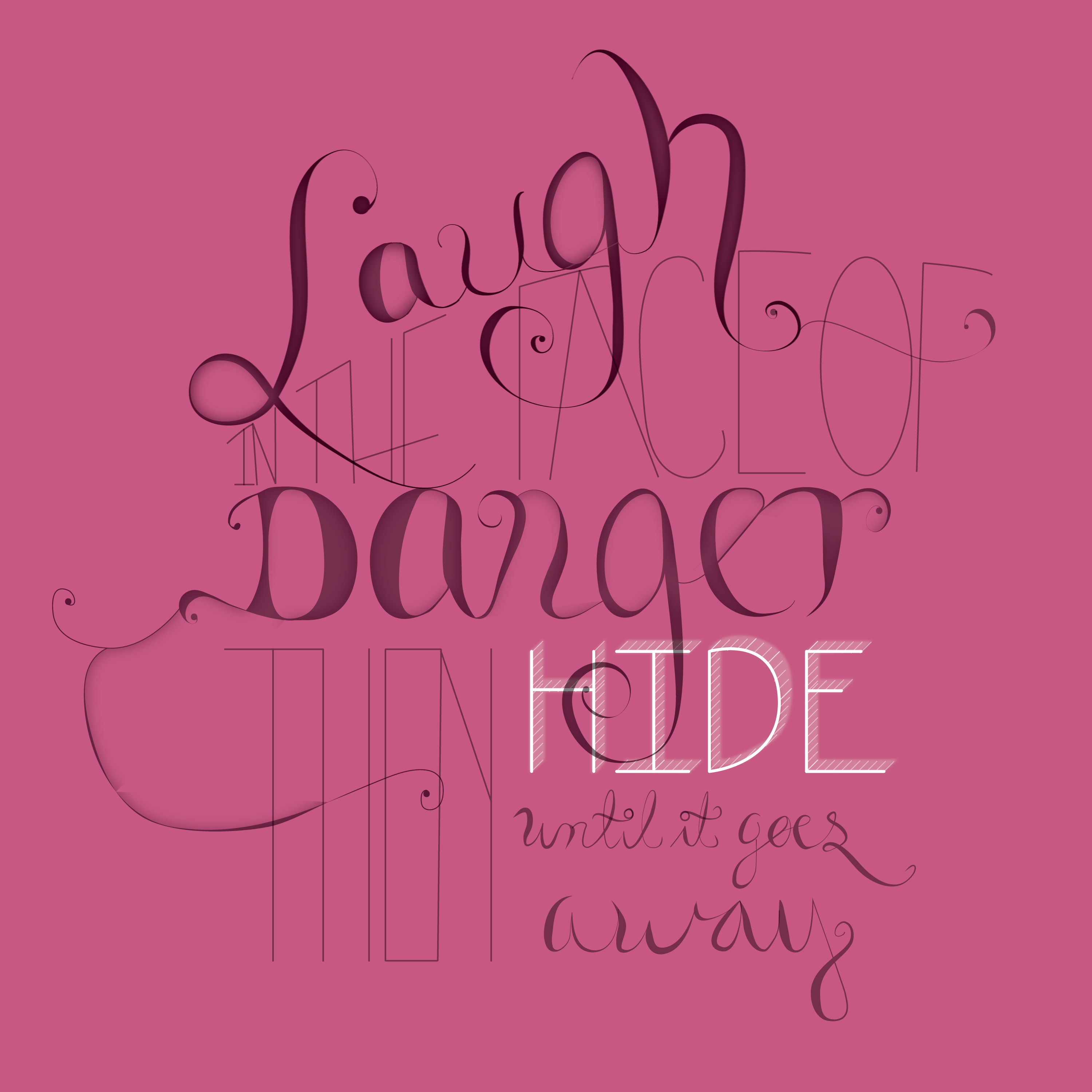 """""""I Laugh in the face of Danger, then I hide till it goes away"""" - image 3 - student project"""