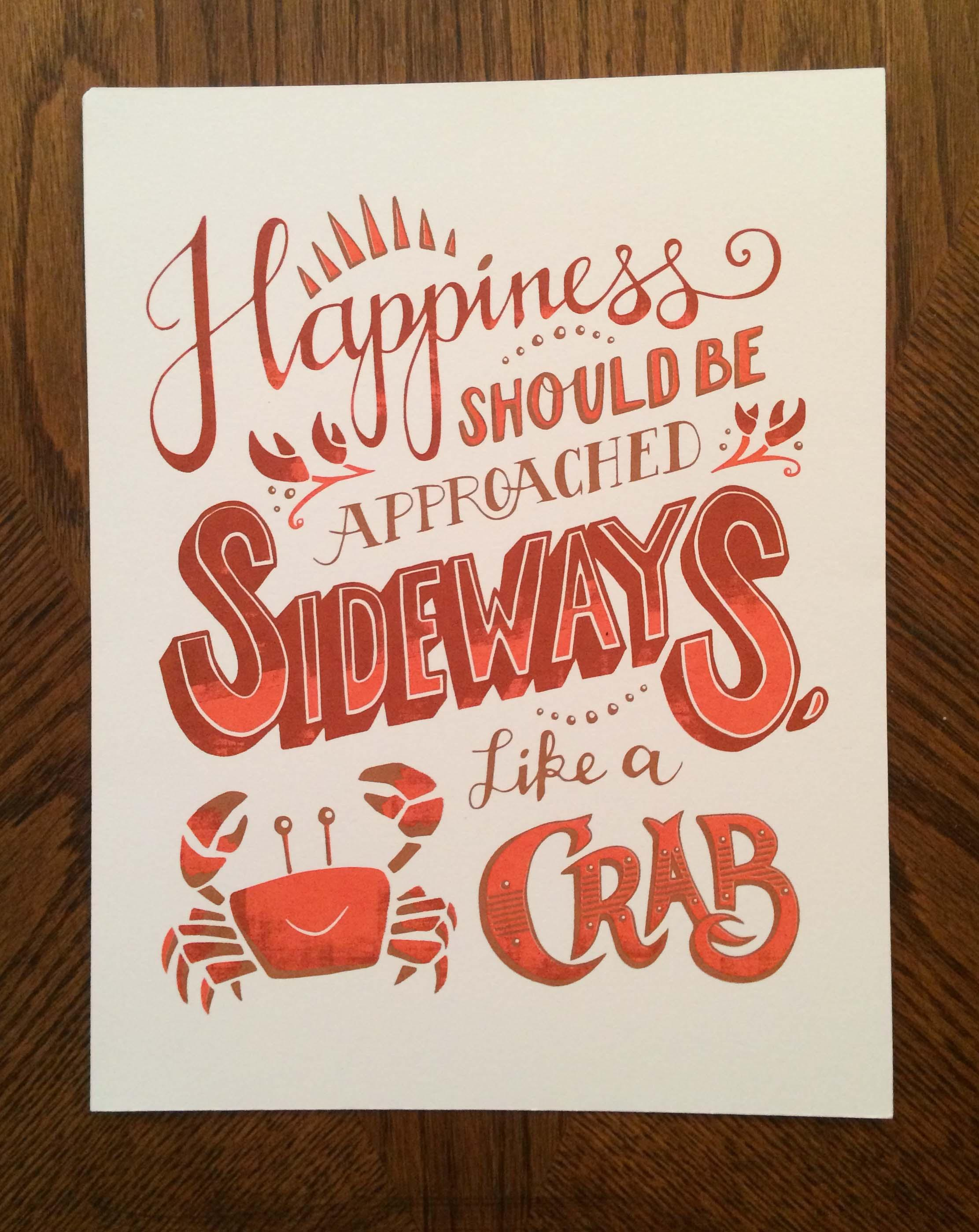 Happiness should be approached sideways, like a crab. - image 2 - student project