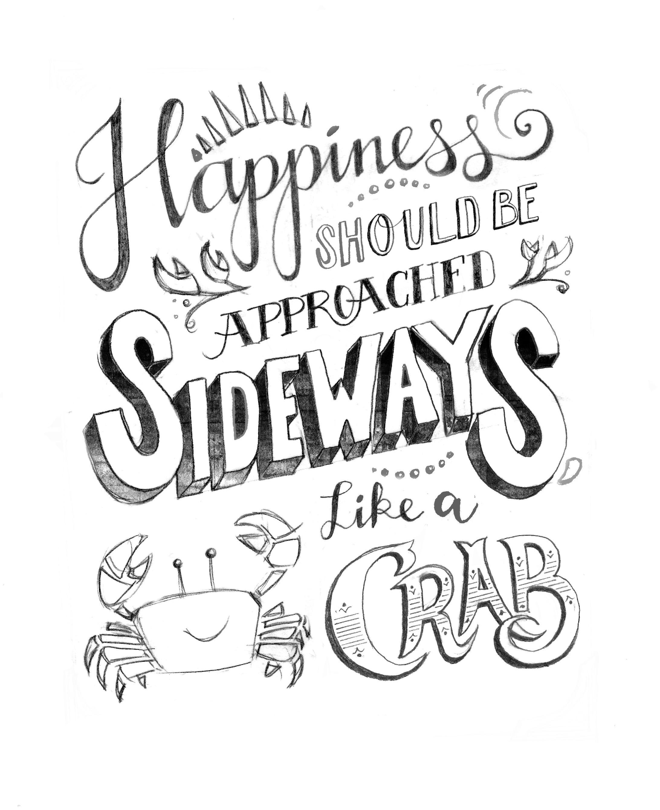 Happiness should be approached sideways, like a crab. - image 8 - student project