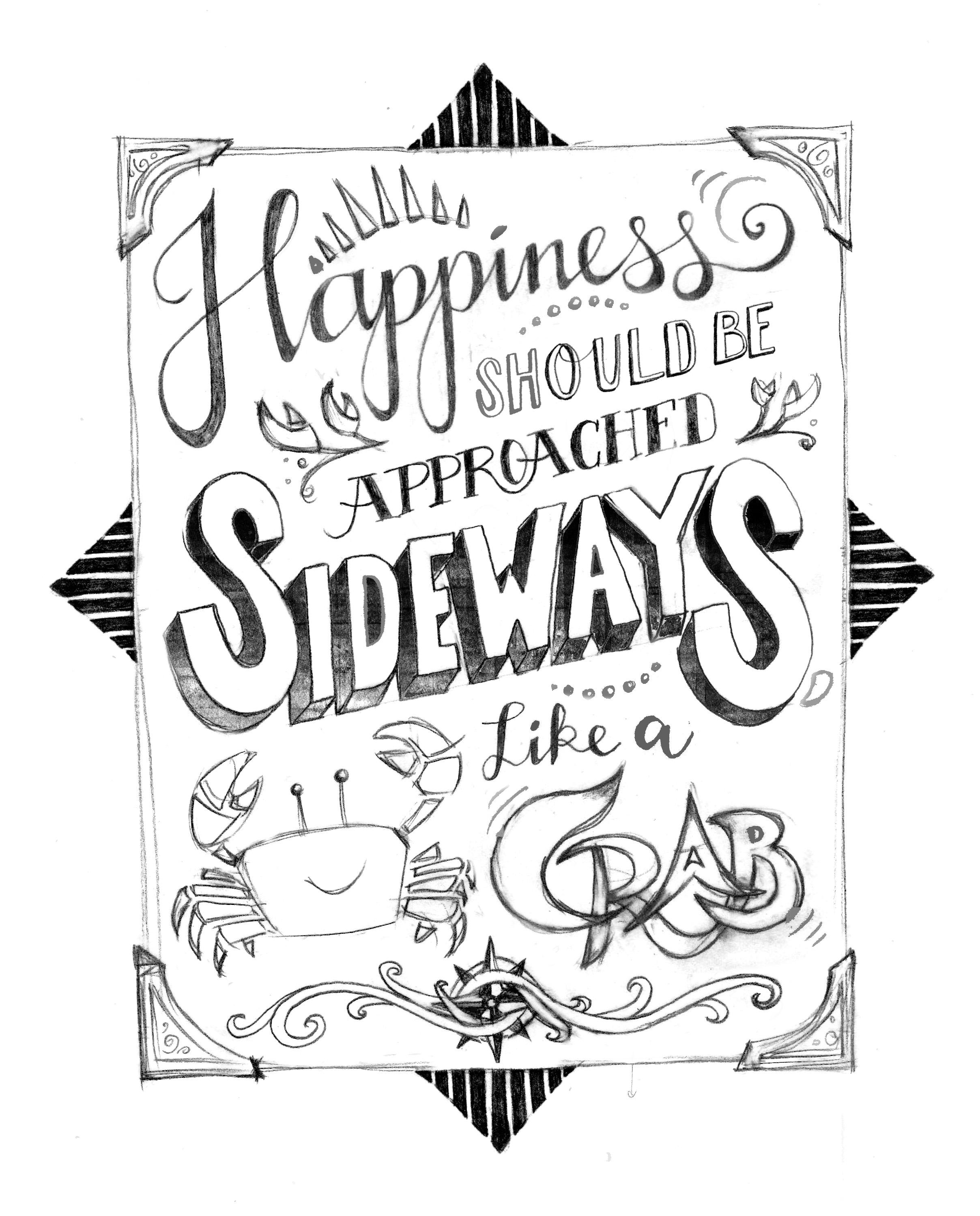 Happiness should be approached sideways, like a crab. - image 9 - student project