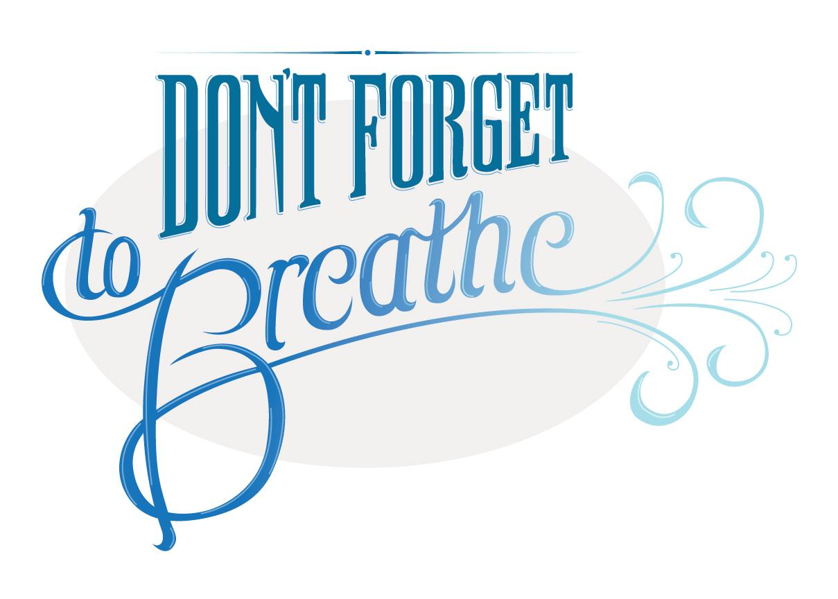 Don't Forget to Breathe - image 1 - student project