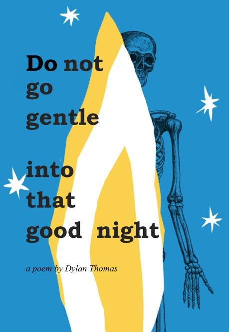 Do not go gentle into that good night (updated) - image 13 - student project