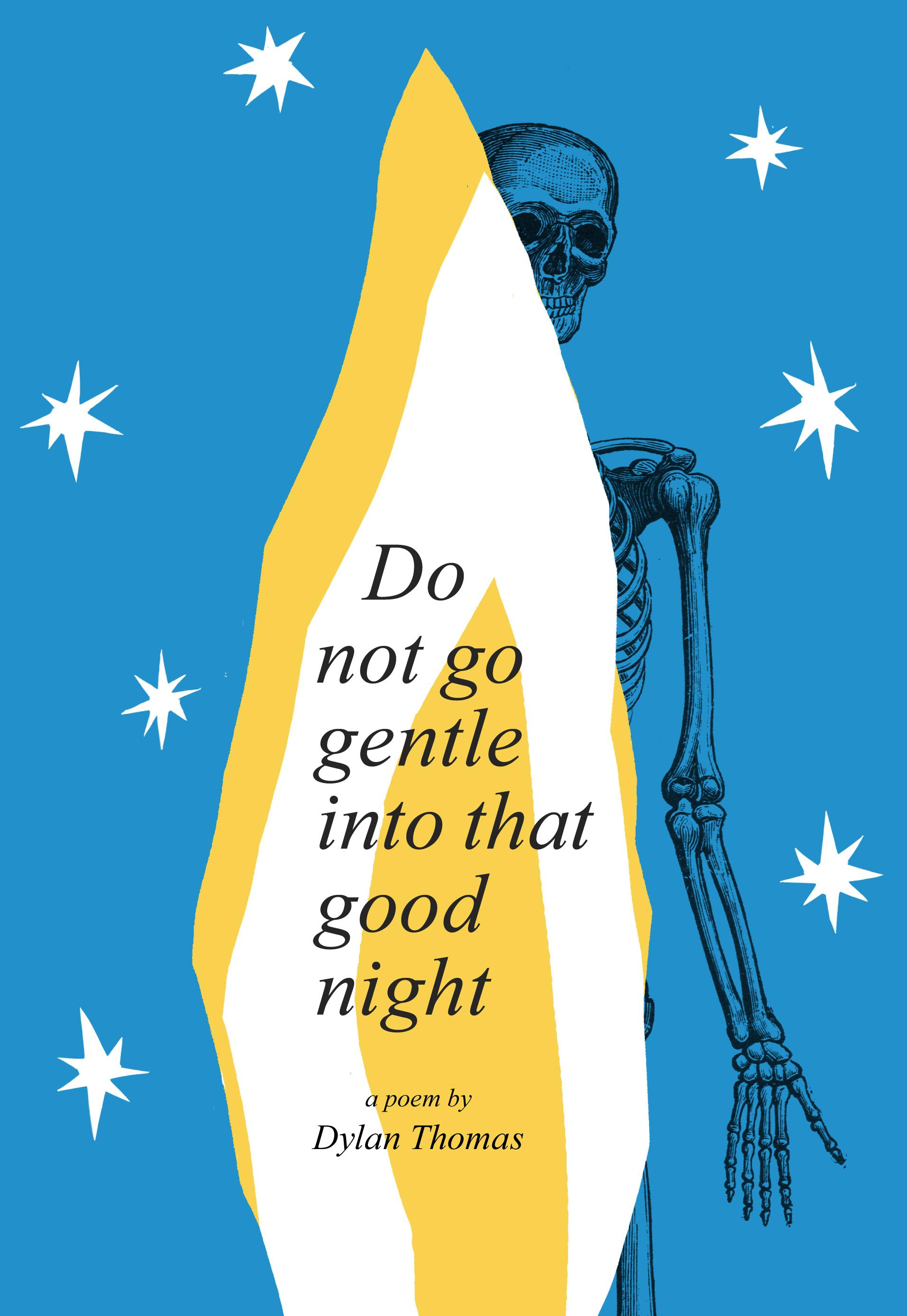 Do not go gentle into that good night (updated) - image 15 - student project