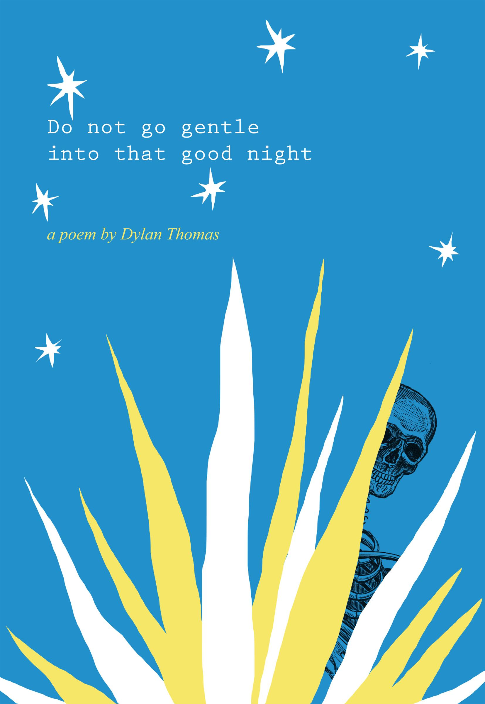 Do not go gentle into that good night (updated) - image 11 - student project
