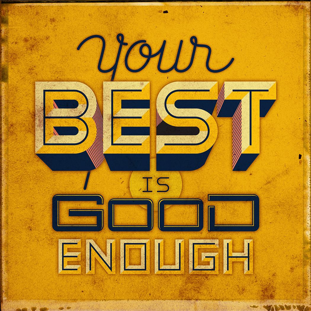 Your Best is Good Enough - image 2 - student project
