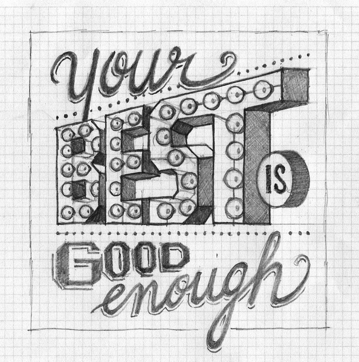 Your Best is Good Enough - image 11 - student project