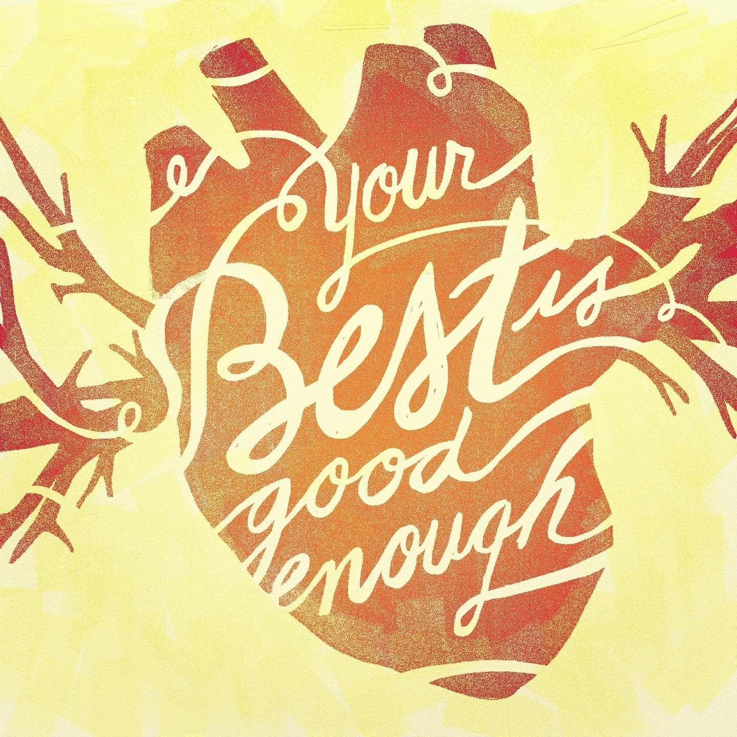 Your Best is Good Enough - image 8 - student project
