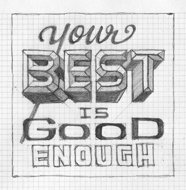 Your Best is Good Enough - image 13 - student project
