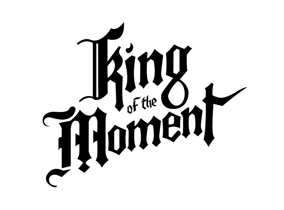 To the King of the Moment - image 9 - student project