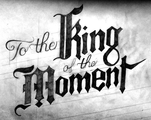 To the King of the Moment - image 7 - student project