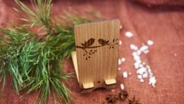 Подставка под мобильный телефон ′Птички′ из натурального дерева