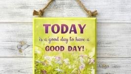 Панно-мотиватор ′Good Day′