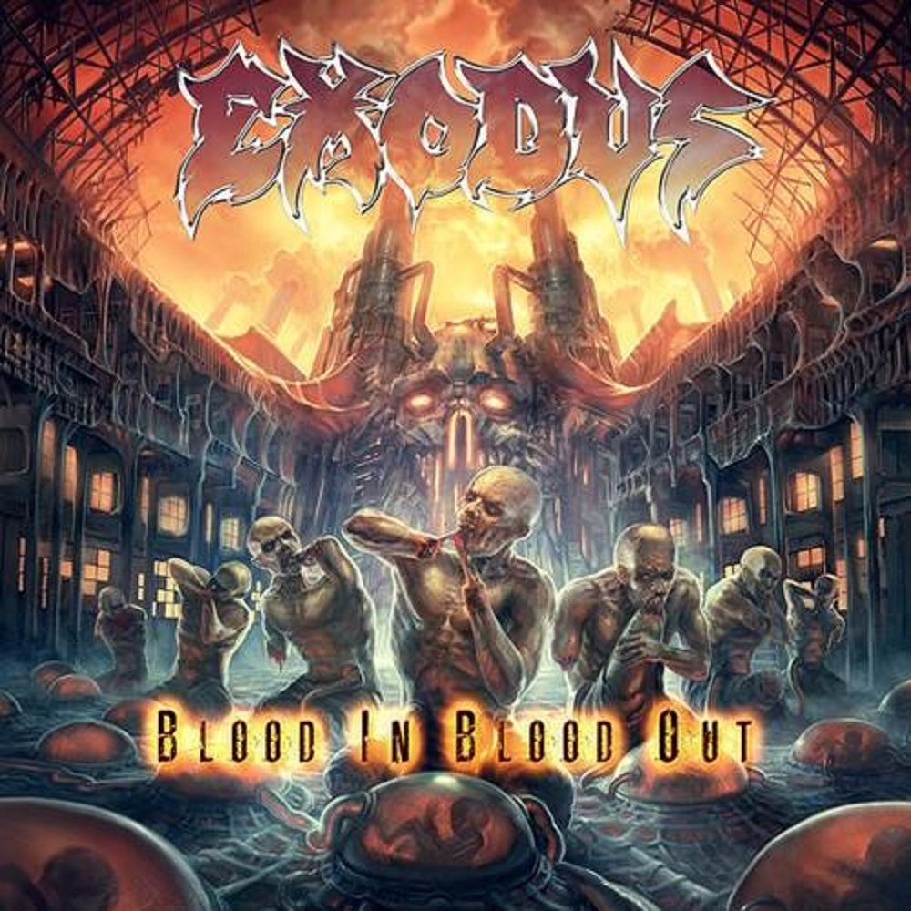 Exodus_Blood-In-Blood-Out
