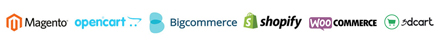 Magento, Open Cart, BigCommerce, and Shopify