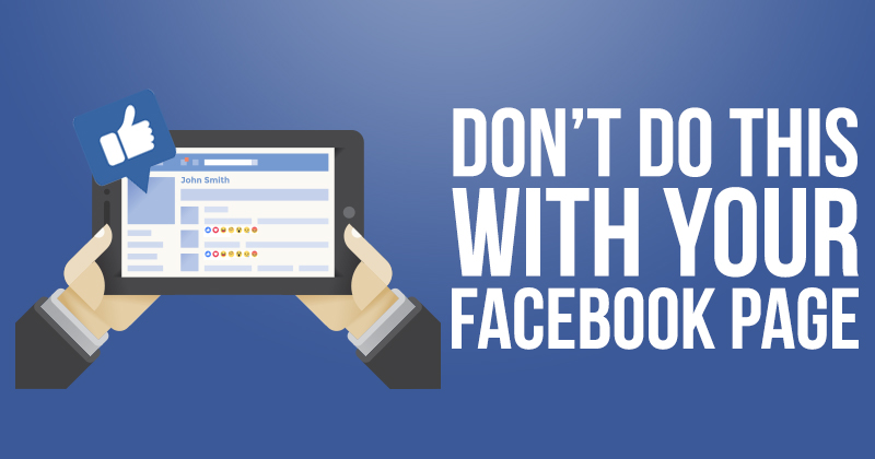 dont_do_this_with_your_facebook_page