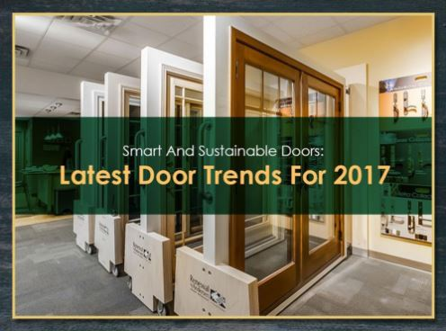 Smart And Sustainable Doors: Latest Door Trends For 2017