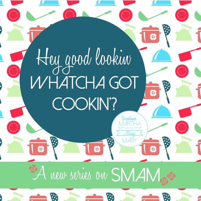 smam Whatcha Got Cookin' new series IG graphic