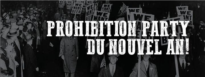 prohibition party du nouvel an so montr al. Black Bedroom Furniture Sets. Home Design Ideas