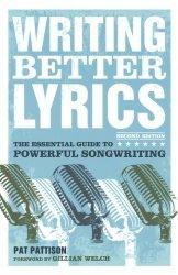 Writing Better Lyrics - Pat Patison
