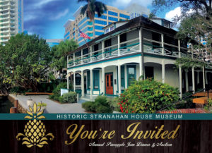 Historic Stranahan House Museum Pineapple Jam Auction & Dinner @ Stranahan House Museum | Delray Beach | Florida | United States