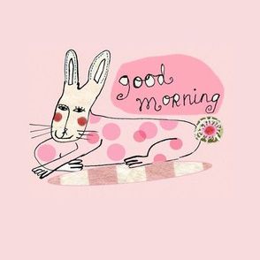 Good Mornning Bunny