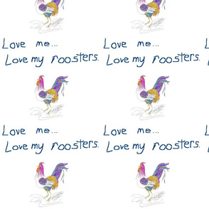 Love_my_roosters