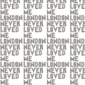 london_never_loved_me