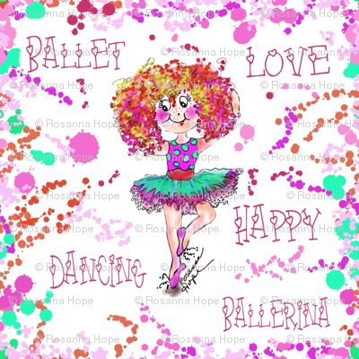Happy Dancing Sophiais a Ballerina  by Rosanna Hope