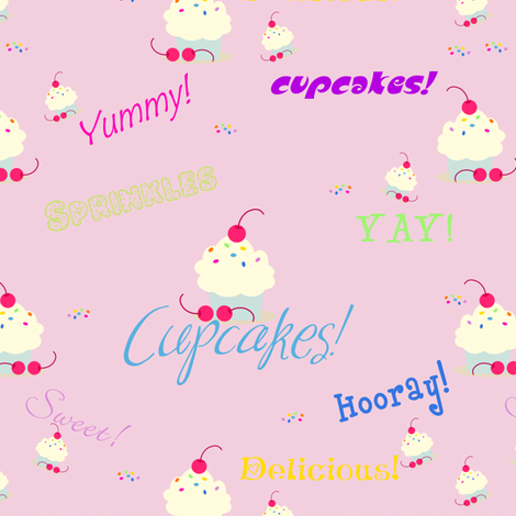Cuppycakes are YUMMYRIFIC!  - © PinkSodaPop 4ComputerHeaven.com fabric by pinksodapop on Spoonflower - custom fabric