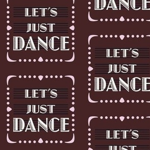 Let's Just Dance