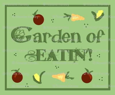 Garden of Eatin'!