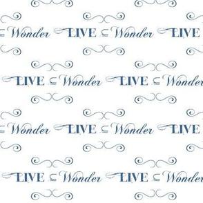 Live in Wonder!