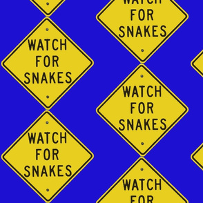 Texas Signs - Watch for Snakes, Diamond back design