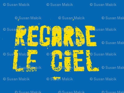 Look at the Sky - Regarde le Ciel, small yellow text