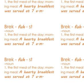 Brek-fuh-st