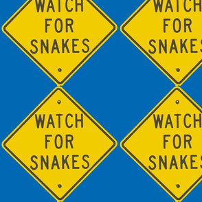 Texas Signs - Watch for Snakes