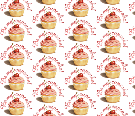 """Be My Cupcake"" by Patricia Shea fabric by patricia_shea on Spoonflower - custom fabric"