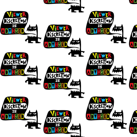Viewer Discretion is Advised fabric by andibird on Spoonflower - custom fabric