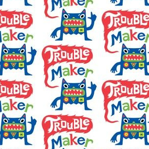 Trouble Maker - Large