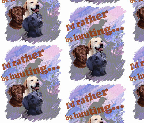 I'd rather be hunting Labrador retrievers fabric by dogdaze_ on Spoonflower - custom fabric