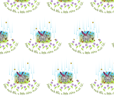 © 2011 Into each life, a little rhino must fall fabric by glimmericks on Spoonflower - custom fabric